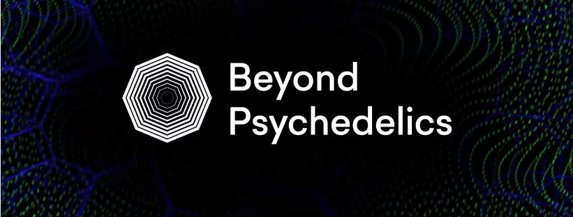 Beyond Psychedelics