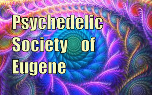 The Psychedelic Society of Eugene