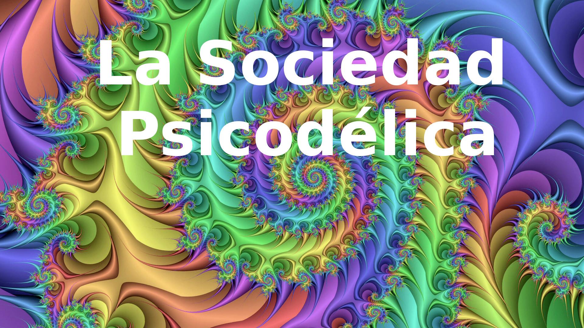 La Sociedad Psicodelica